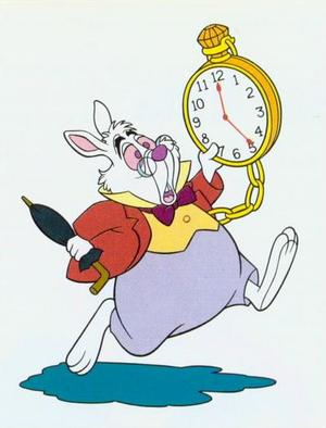 I'm late....I'm Late, For A Very Important Date!!